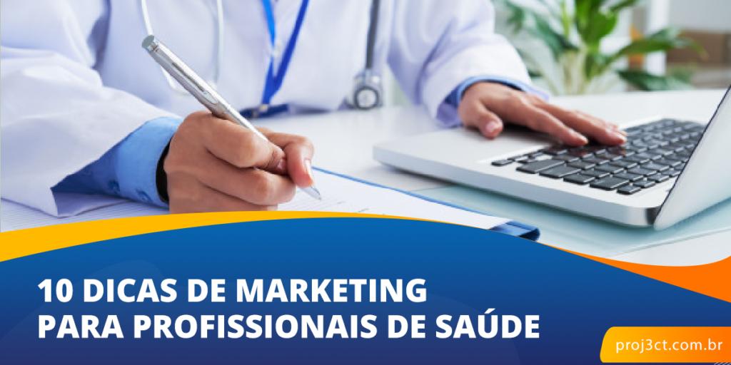 10 Dicas de Marketing para Profissionais de Saude